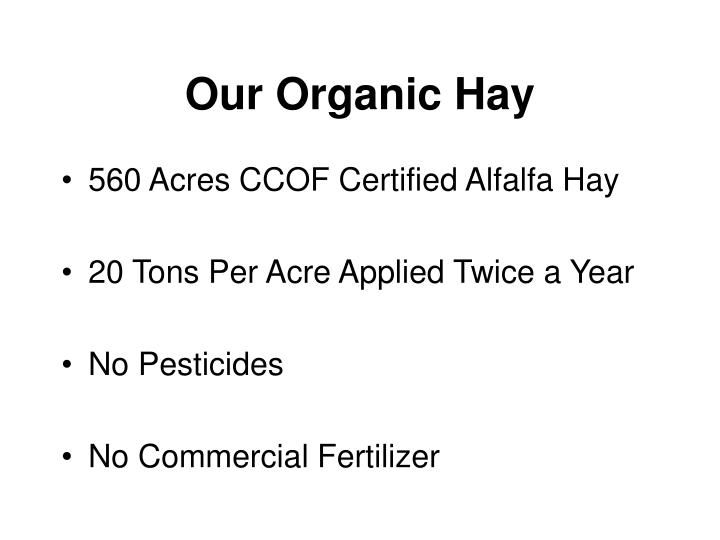 Our Organic Hay