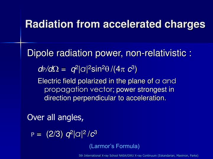 Radiation from accelerated charges