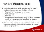 plan and respond cont
