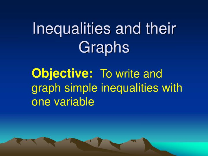 Inequalities and their graphs1