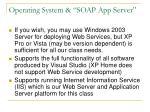 operating system soap app server