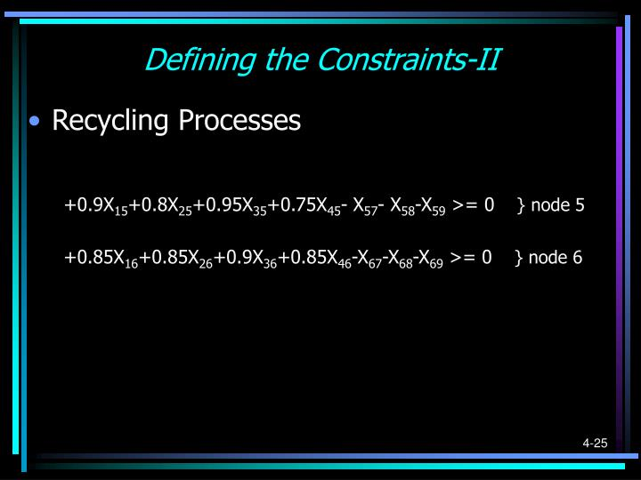 Defining the Constraints-II