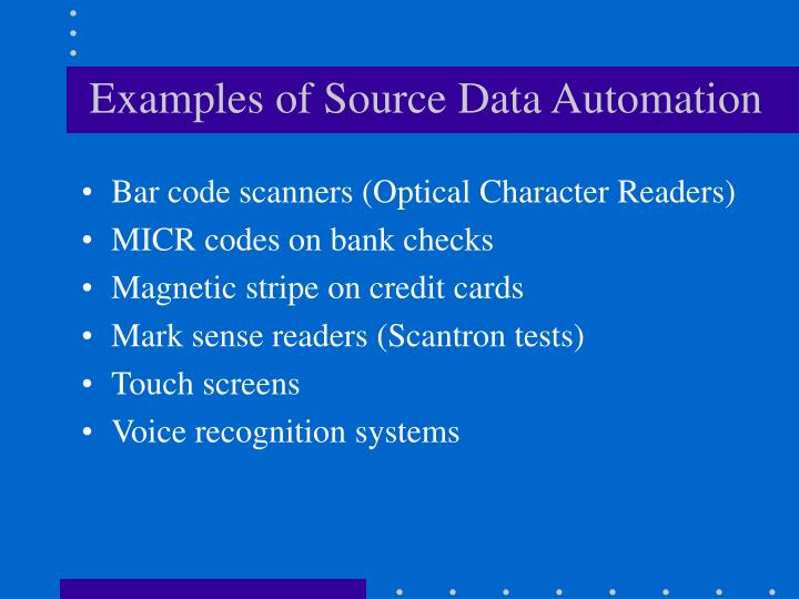 Examples of Source Data Automation