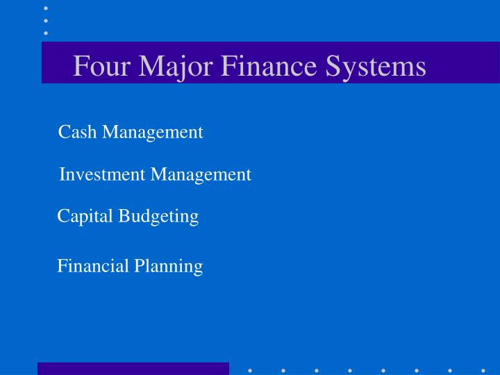 Four Major Finance Systems