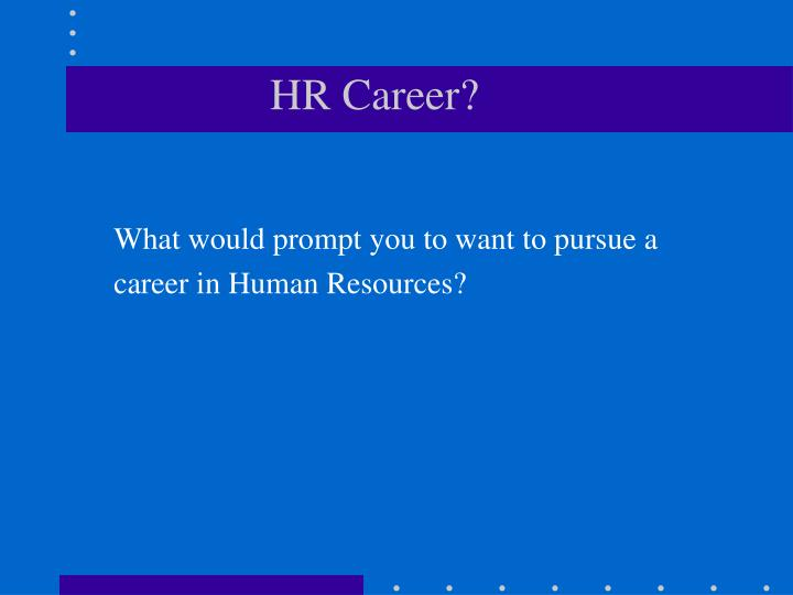 HR Career?