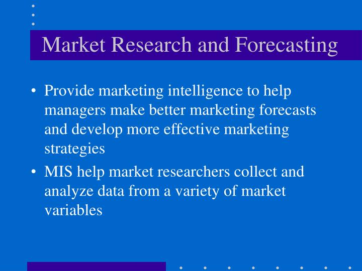 Market Research and Forecasting