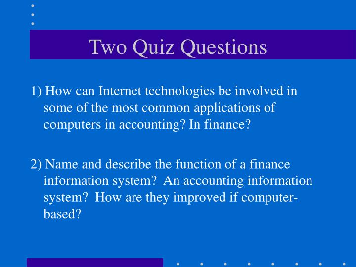 Two Quiz Questions