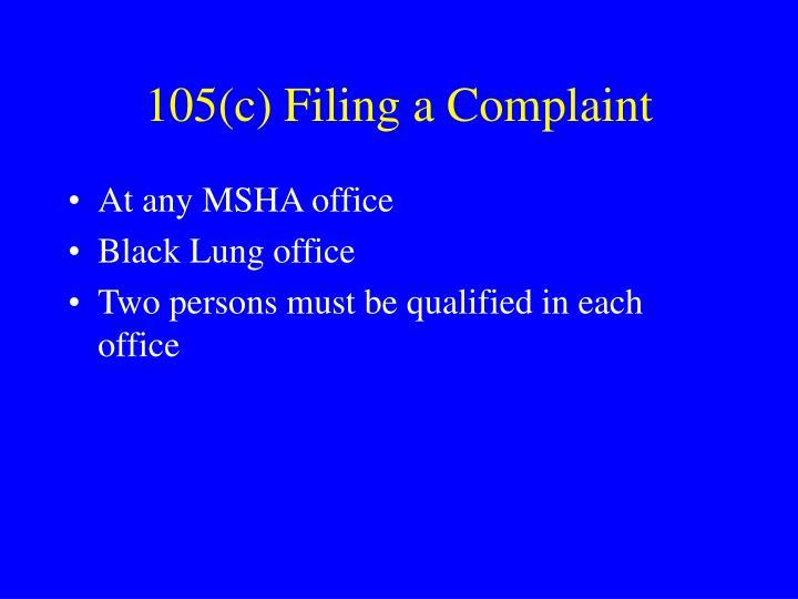 105(c) Filing a Complaint