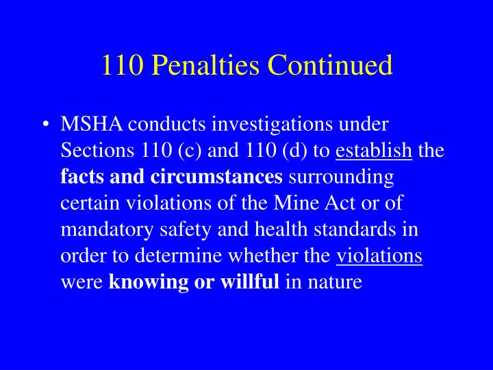 110 Penalties Continued