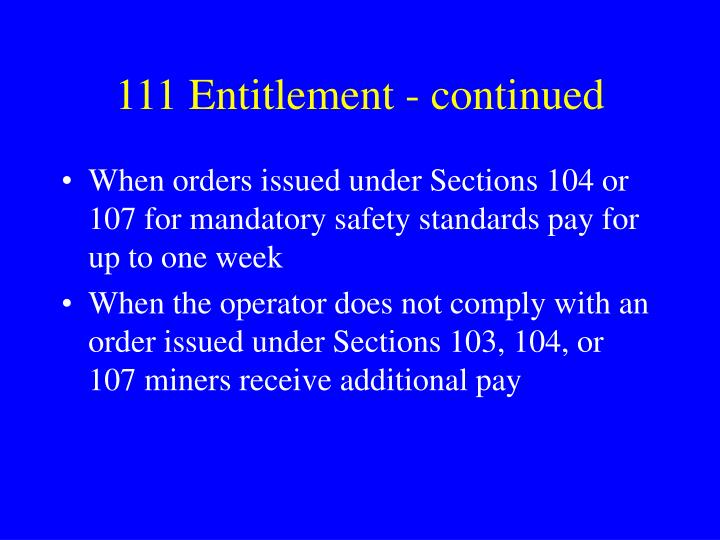 111 Entitlement - continued