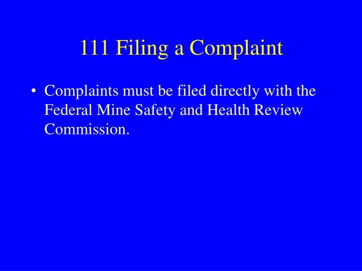 111 Filing a Complaint