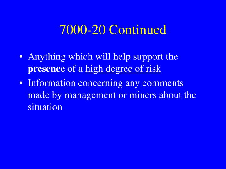 7000-20 Continued