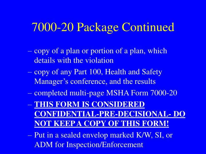 7000-20 Package Continued