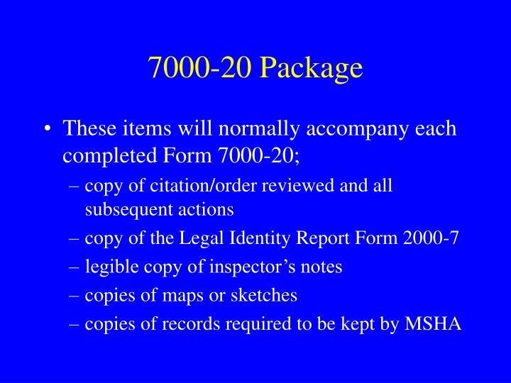 7000-20 Package