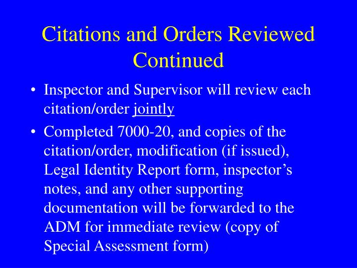 Citations and Orders Reviewed Continued