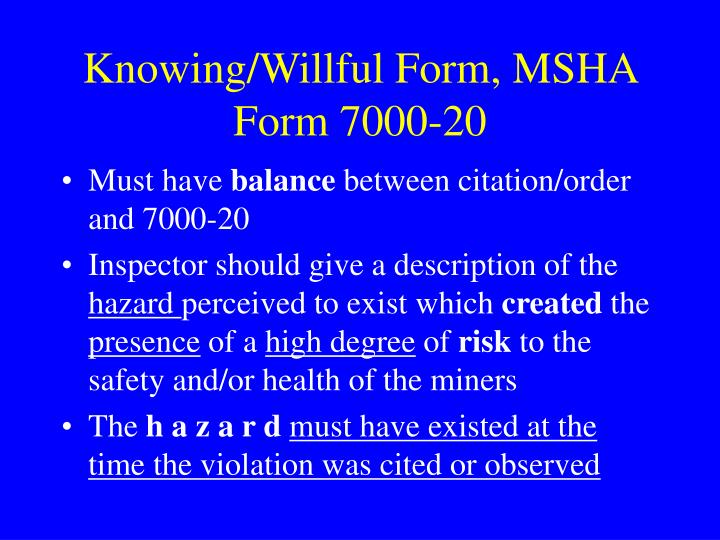 Knowing/Willful Form, MSHA Form 7000-20