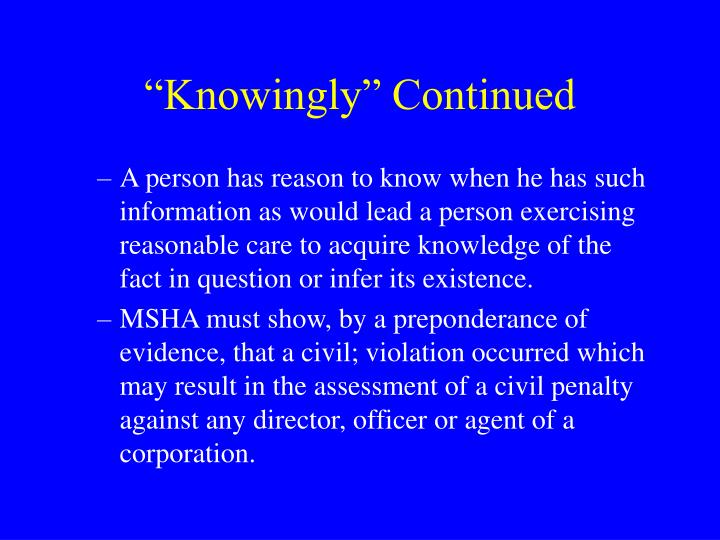 """""""Knowingly"""" Continued"""