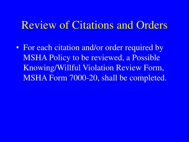 Review of Citations and Orders