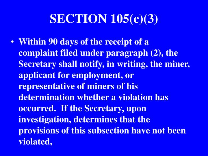 SECTION 105(c)(3)