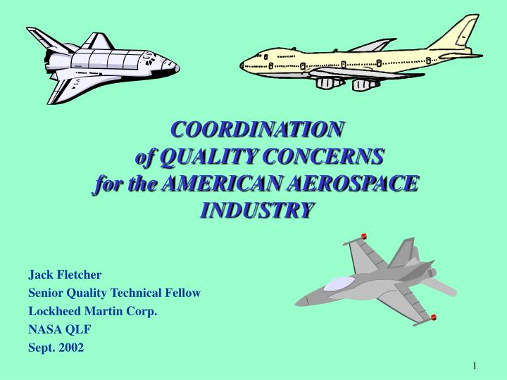 coordination of quality concerns for the american aerospace industry n.