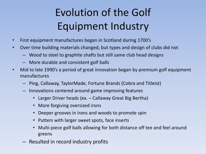 Evolution of the Golf
