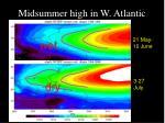 midsummer high in w atlantic