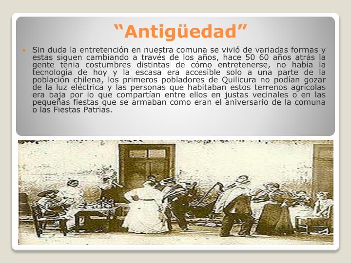 """""""Antigüedad"""""""
