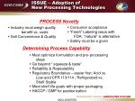 issue adoption of new processing technologies