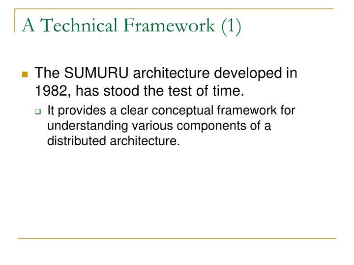 A Technical Framework (1)