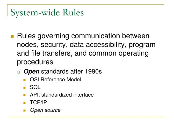 System-wide Rules