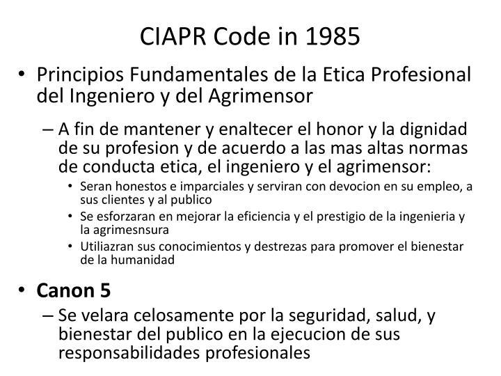CIAPR Code in 1985