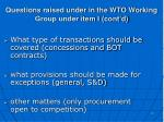 questions raised under in the wto working group under item i cont d