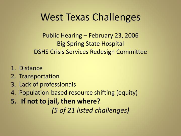West texas challenges