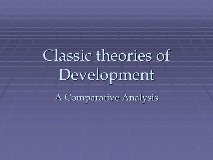 classic theories of development n.