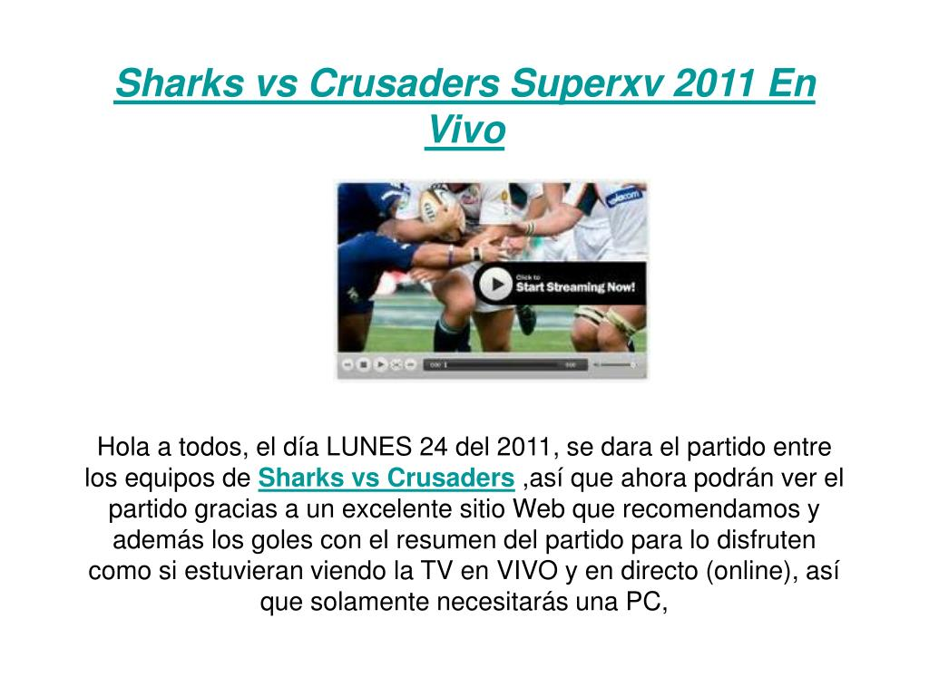 sharks vs crusaders superxv 2011 en vivo l.