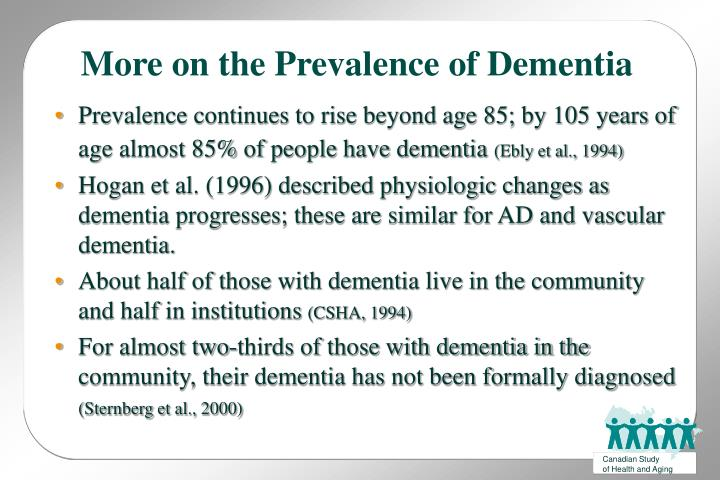More on the Prevalence of Dementia