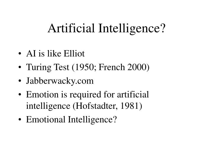 Artificial Intelligence?