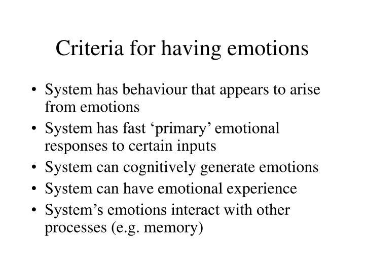 Criteria for having emotions