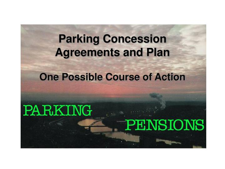parking concession agreements and plan n.