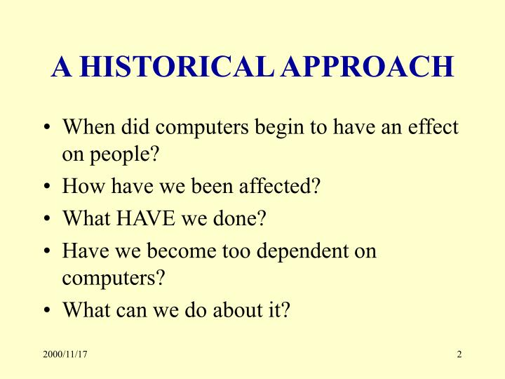 A historical approach