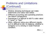 problems and limitations continued