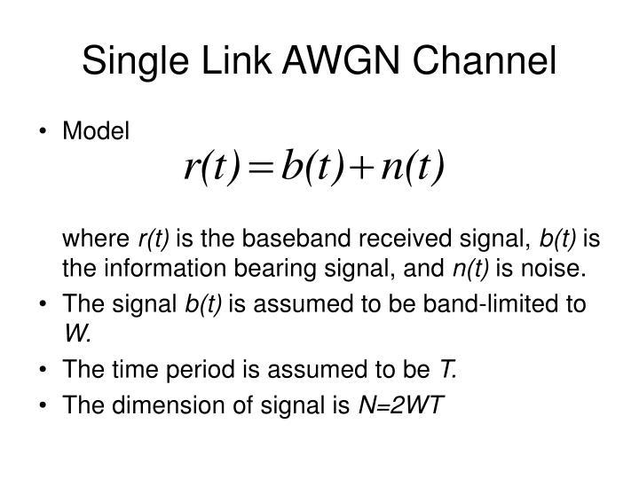 Single Link AWGN Channel