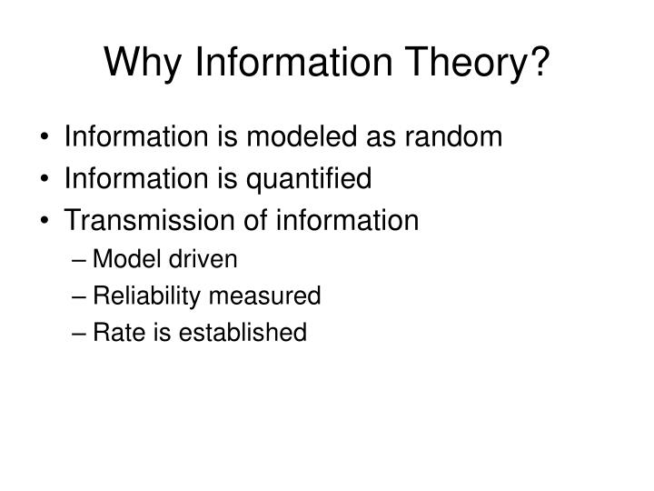 Why Information Theory?