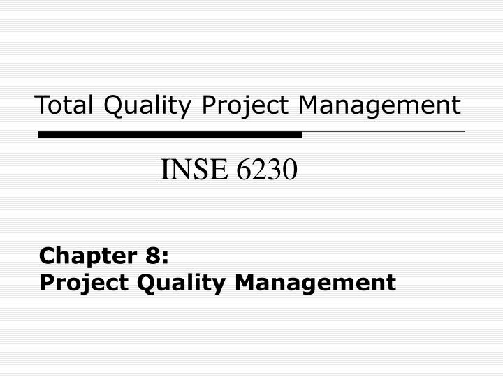 chapter 8 project quality management n.