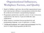 organizational influences workplace factors and quality