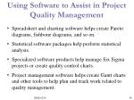 using software to assist in project quality management