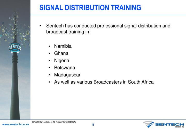 SIGNAL DISTRIBUTION TRAINING