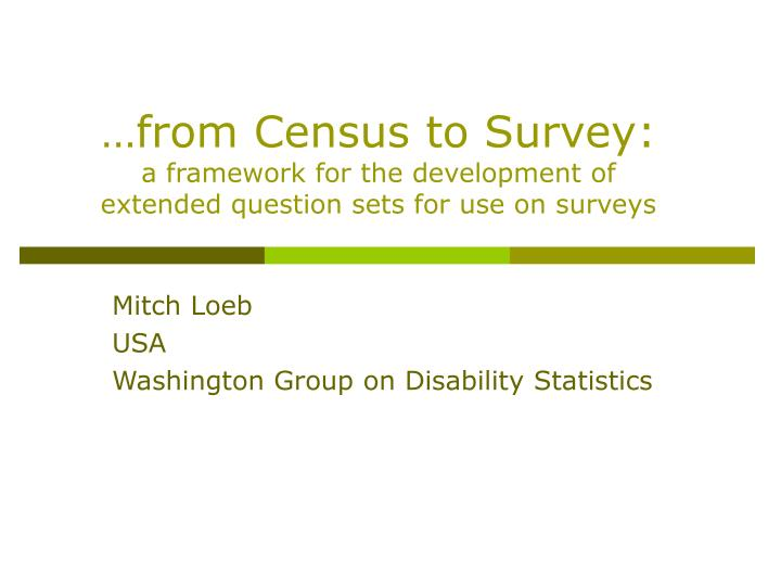 from census to survey a framework for the development of extended question sets for use on surveys n.