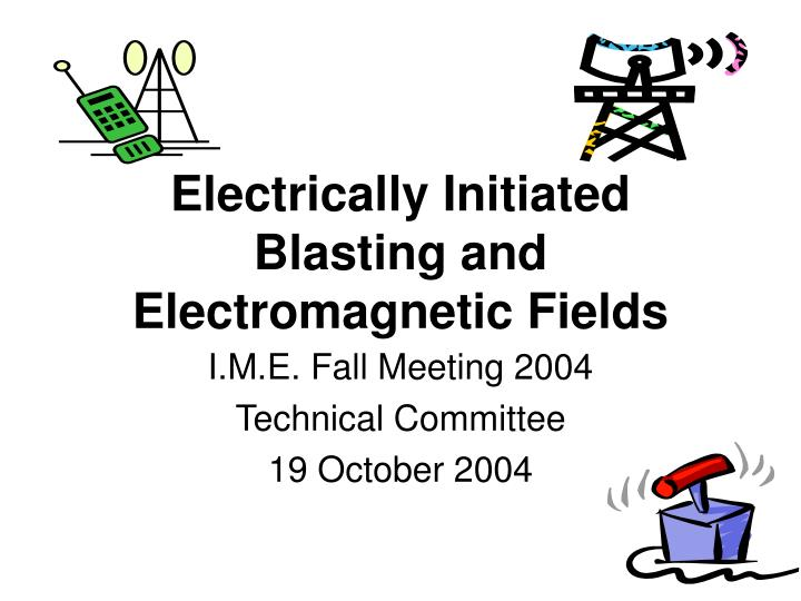Electrically initiated blasting and electromagnetic fields