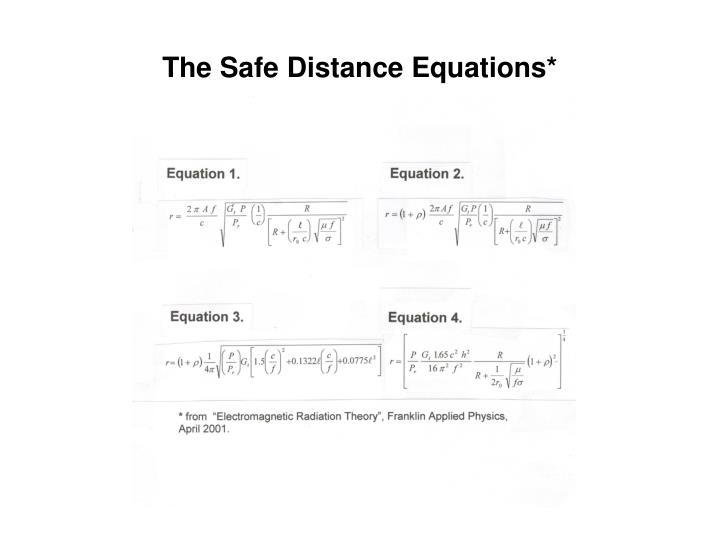 The Safe Distance Equations*